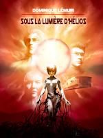 Sous la lumière d'Hélios de Dominique Lemuri, aux éditions Armada