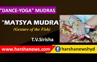 """MATSYA MUDRA""_harshanews.com"