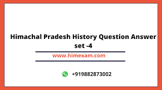 Himachal Pradesh History Question Answer set -4