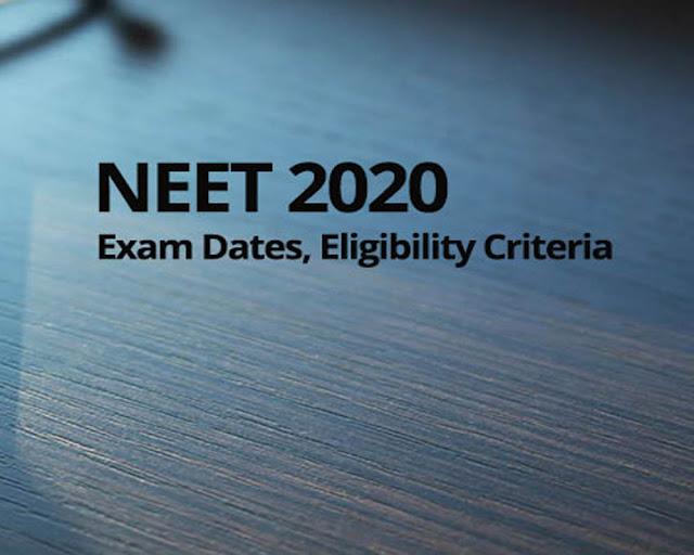 NEET 2020 dates, NEET 2020 admit card, NEET 2020 information