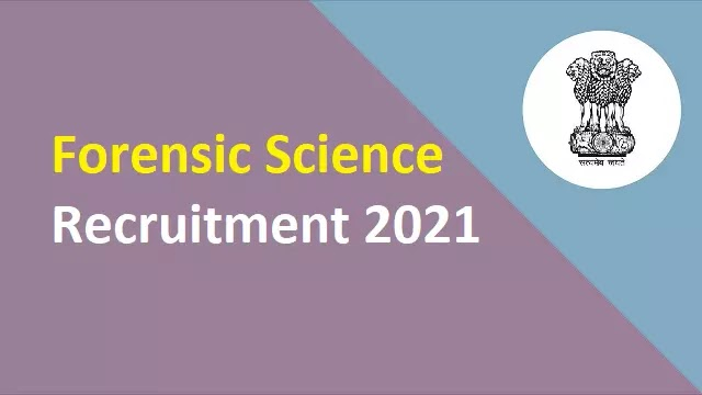 Forensic Science Recruitment 2021