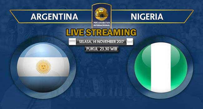 live streaming argentina vs nigeria 14 november 2017