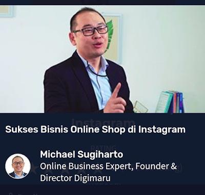Michael Sugiharto (Online Business Expert, Founder & Director Digimaru)