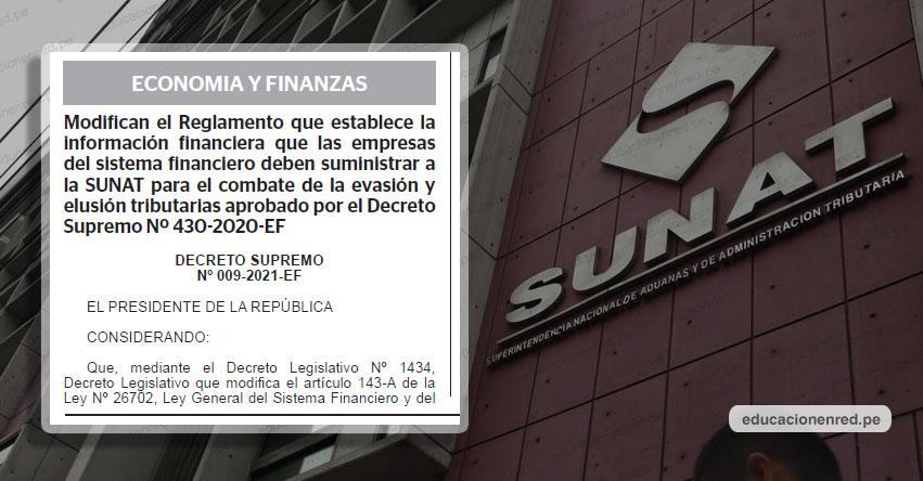 YA ES OFICIAL: Sunat solo podrá fiscalizar cuentas bancarias mayor a S/ 30 800 semestralmente (D. S. Nº 009-2021-EF)