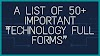 "A list of 50+ Important ""Technology Full Forms"""
