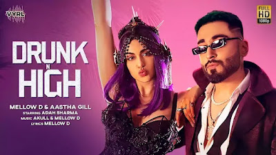 Checkout Mellow D & Aastha Gill New Song Drunk N High lyrics on lyricsaavn