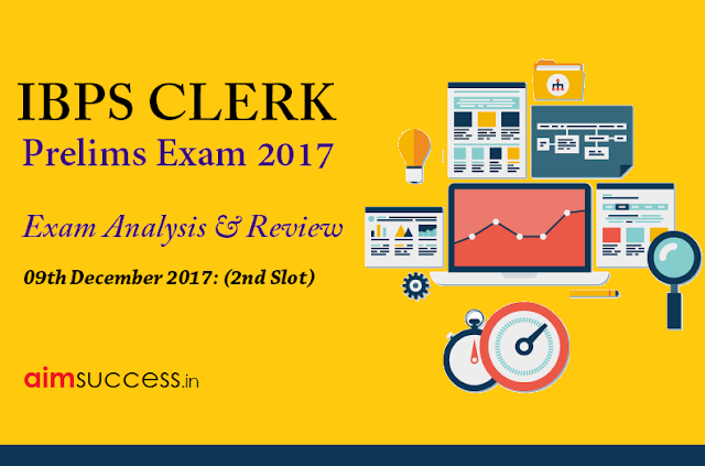 IBPS Clerk Prelims Exam Analysis 9th December 2017 (2nd Slot)