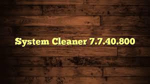 تحميل أفضل برنامج زيادة سرعة الكمبيوتر 2018 System Cleaner