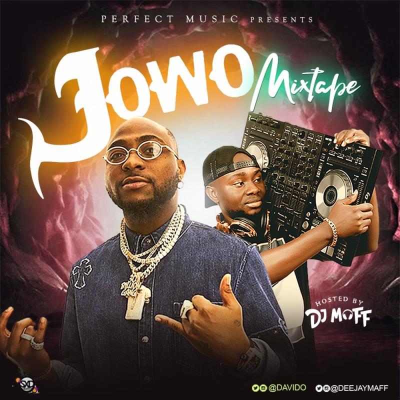 "DJ Maff – ""Jowo Mixtape"" #Arewapublisize"