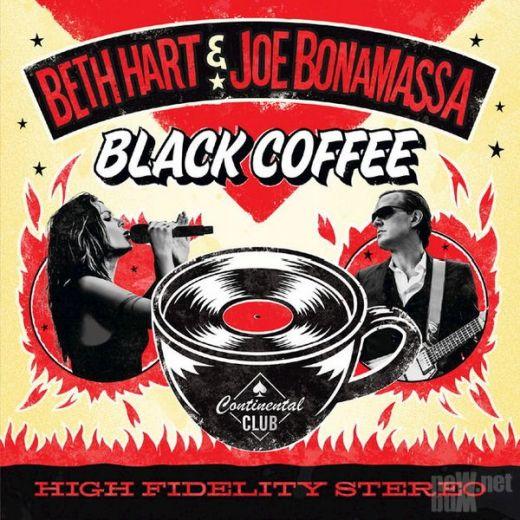 BETH HART & JOE BONAMASSA - Black Coffee (2018) full