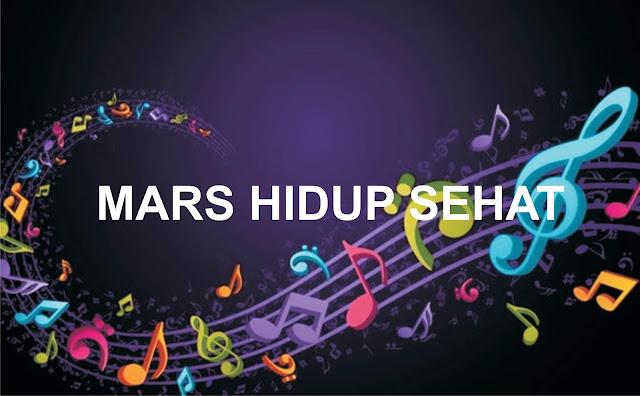 lirik dan download lagu mars hidup sehat