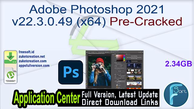 Adobe Photoshop 2021 v22.3.0.49 (x64) Pre-Cracked