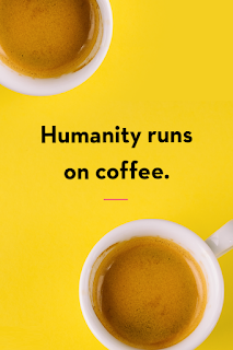 funny-coffee-quotes-humanity-runs-on-1557860794