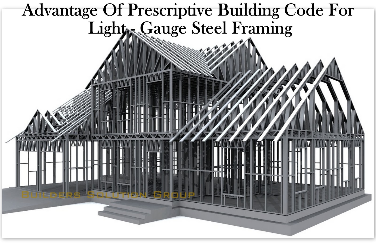 Advantage Of Prescriptive Building Code For Light Gauge