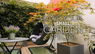 Love Your Small Garden Special