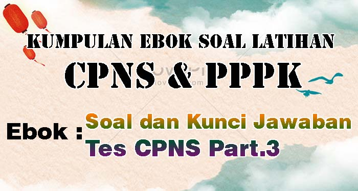 12 Ebook Soal Tes CPNS dan Kunci Jawaban