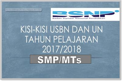 KISI-KISI UJIAN NASIONAL SMP SMPLB SMA SMALB DAN SMK TAHUN 2018