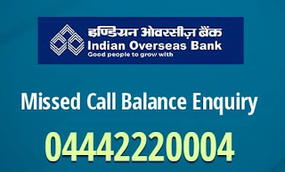 Indian Overseas Bank missed call balance enquiry number