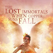 """The Lost Immportals When Copper Suns Falls"" by KaSonndra Leigh {Review & Giveaway - Ends 10/25}"