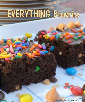 Everything Brownies: start with a dense chocolate brownie, then take it up a notch with mix-ins and sprinkles on top.   Recipe developed by www.BakingInATornado.com   #recipe #chocolate