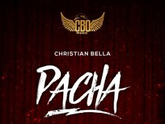 AUDIO | Christian Bella – Pacha | Download new MP3
