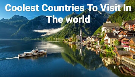 Coolest Countries To Visit In The world