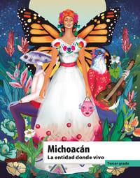 Libro de texto La entidad donde vivo Michoacán Tercer grado 2021-2022