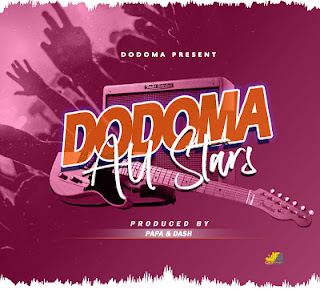 Audio Dodoma All stars - DODOMA Mp3 Download