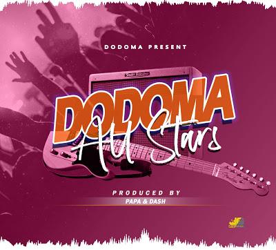 Audio Dodoma All stars - DODOMA Mp3 Download