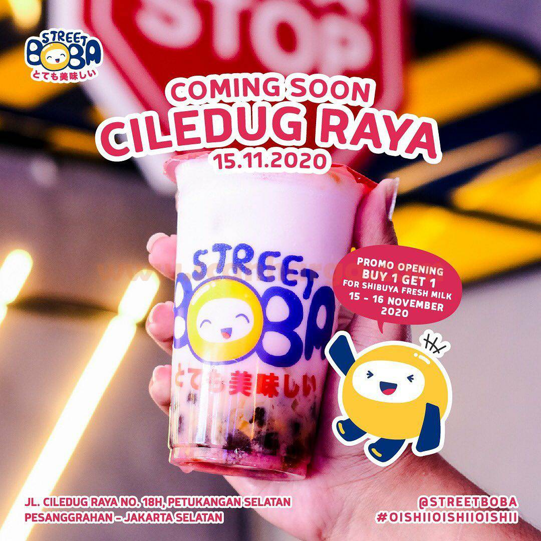 Street Boba Cileduk Raya Promo Opening Buy 1 Get 1 Free Shibuya Fresh Milk