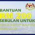 Bantuan RM200 Sebulan Untuk Semua Rakyat Malaysia Yang Layak