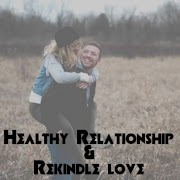 A small guide to have a healthy relationship and rekindle the love.