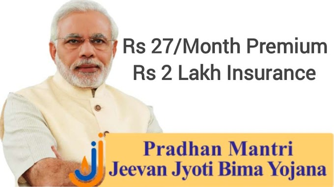 Pradhan Mantri Jeevan Jyoti Bima Yojana 2021 Govt Insurance Scheme