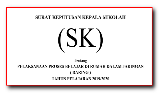 Contoh SK Pembelajaran Daring Masa Darurat Covid-19