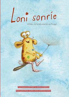 Loni sonríe – El libro de la felicidad de un Pumpf, libro infantiles, Kinderbuch, spanisch, Glück, Resilienz, español, Loni lacht, Pumpf