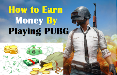 Make money by Playing pubg