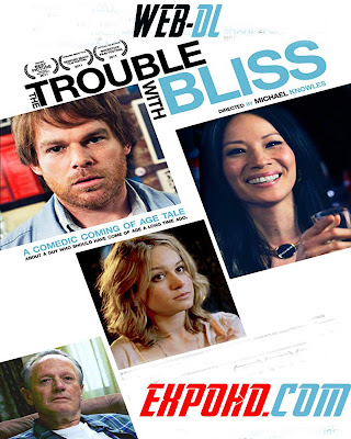 The Trouble With Bliss 2011 IMDb 720p | BluRay 480p | Esub 1.2Gbs [Watch & Download Here] G.Drive