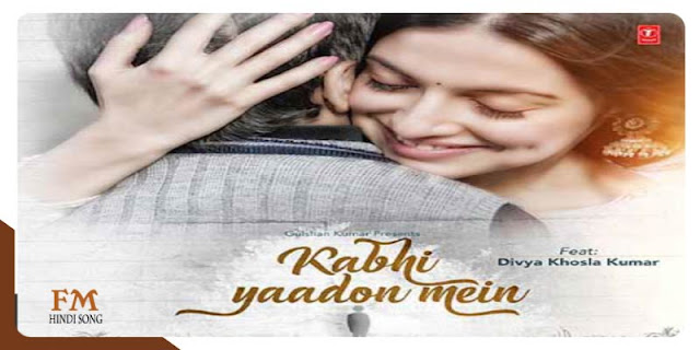 Kabhi-Yaadon-Mein-Lyrics-In-Hindi