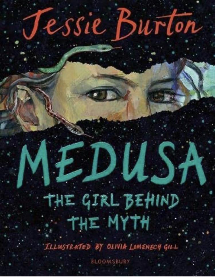 Medusa by Jessie Burton & Olivia Lomenech Gill