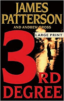 3rd Degree by James Patterson and Andrew Gross (Book cover)