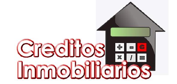 Que necesitas para solicitar un credito inmobiliario