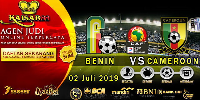 Prediksi Bola Terpercaya Liga Africa Cup Benin Vs Cameroon 2 Juli 2019