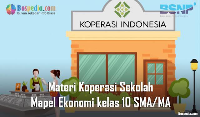 Materi Koperasi Sekolah Mapel Ekonomi kelas 10 SMA/MA