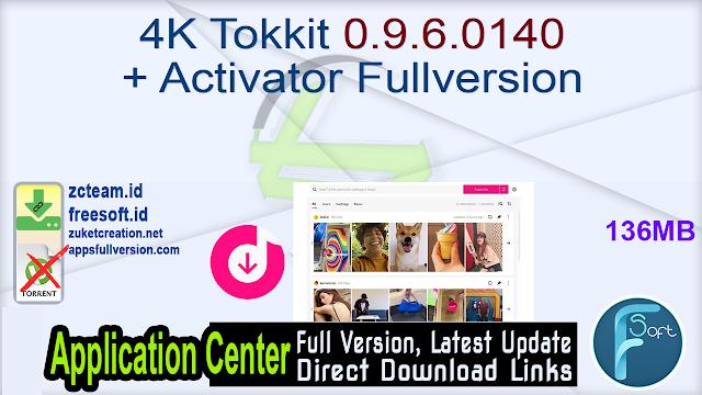 4K Tokkit 0.9.6.0140 + Activator Fullversion
