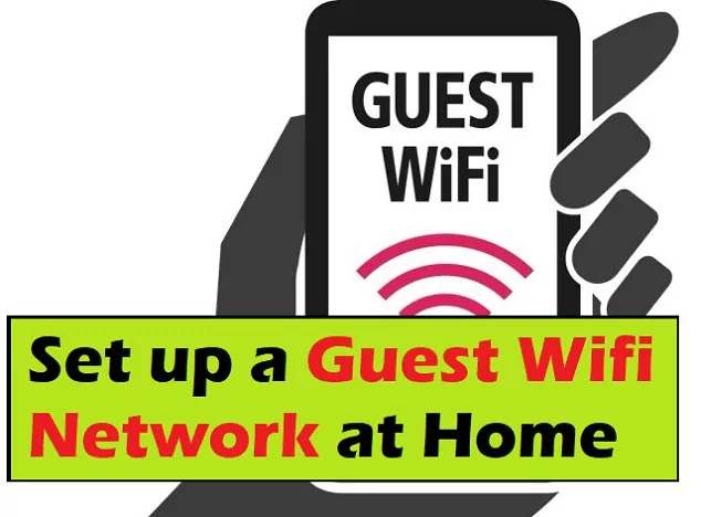How to set up a guest WiFi network at your home?