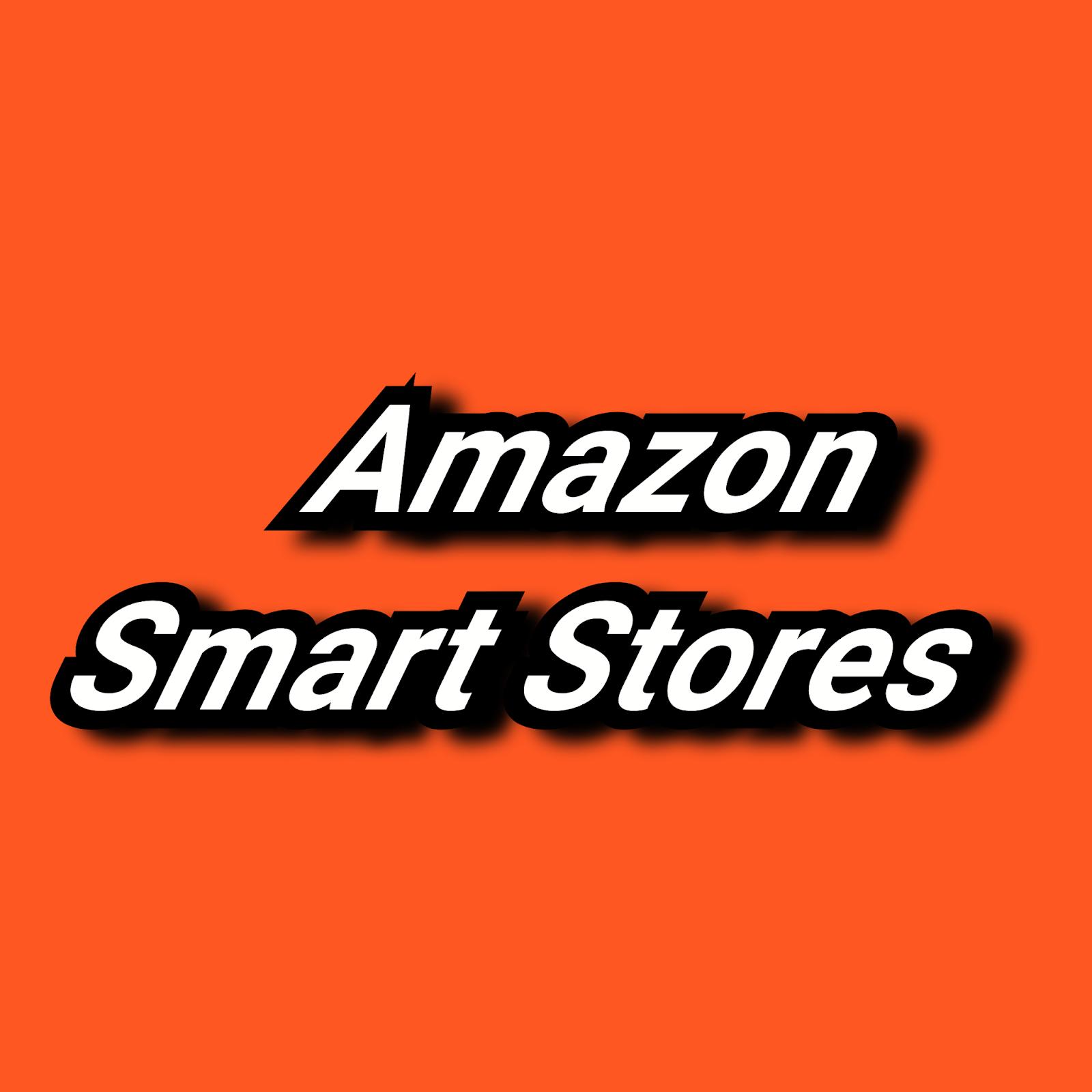 Amazon Smart Stores Kya hai