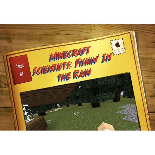 Minecraft Scientists Ep. #1: Fishin' In the Rain (STEM Education)