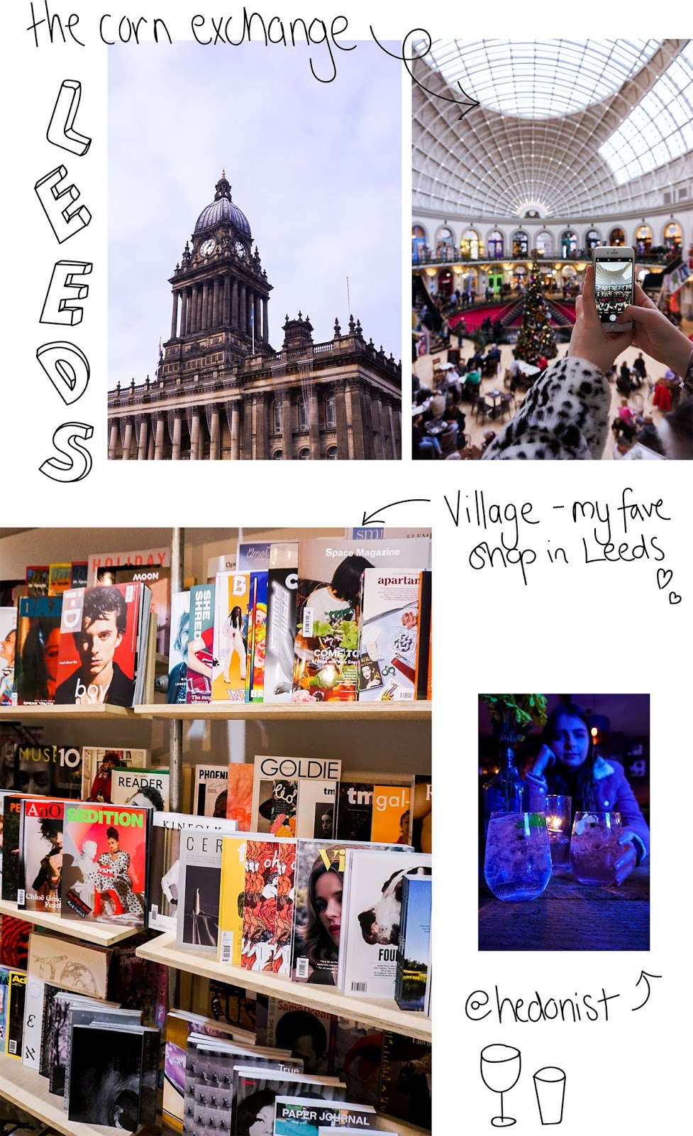 collage of Leeds town hall, inside of Leeds corn exchange, magazines in village bookshop and cocktails in hedonist bar, Leeds
