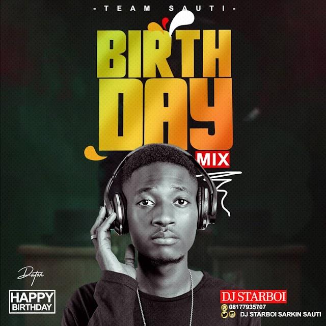 MIXTAPE: DJ Starboi _birthday mixtape Download file