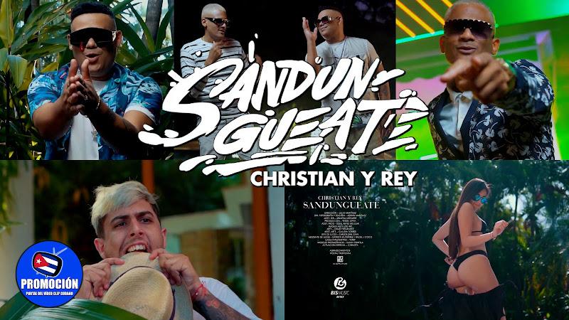 Christian y Rey - ¨Sandunguéate¨ - Videoclip - Director: Julio Martínez. portal Del Vídeo Clip Cubano. Música cubana. Son. Salsa. Timba. Cuba.